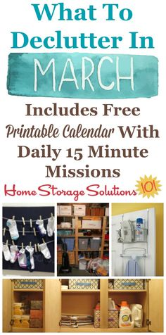 Free printable March decluttering calendar with daily 15 minute missions, listing exactly what you should declutter this month. Follow the entire Declutter 365 plan provided by Home Storage Solutions 101 to declutter your whole house in a year.