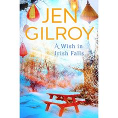 Good books come to those who read: Book Review - The Wish in Irish Falls by Jen Gilroy Unexpected Love, Emotional Rollercoaster, Make Dreams Come True, Irish Culture, Biggest Fears, Irish Traditions, Fundraising Events, Book Review, Good Books