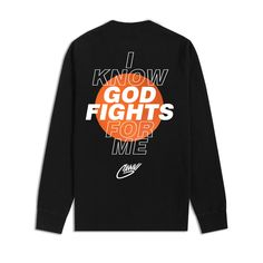 God Fights for Me Longsleeve - Graphic Shirts - Ideas of Graphic Shirts - God Fights for Me Longsleeve Graphic Shirts, Printed Shirts, Graphic Sweatshirt, Shirt Print Design, Tee Design, T Shirt Graphic Design, Design Kaos, Cool Shirt Designs, Geile T-shirts
