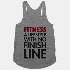 Fitness: A Lifestyle With No Finishline #gym #fitness #workout #motivation #dedication #racerback