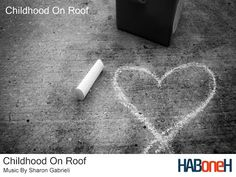 Childhood On Roof   HABoneH Movie Soundtrack