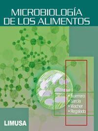 LIBROS LIMUSA: MICROBIOLOGÍA DE LOS ALIMENTOS