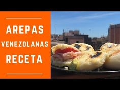 How to Make Venezuelan Arepas and Fillings, Traditional Recipe Miss World, Mayonnaise, Venezuelan Food, Sin Gluten, Popular Recipes, Junk Food, Food Truck, Mexican Food Recipes, Tapas