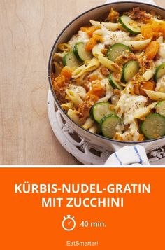 Kürbis-Nudel-Gratin mit Zucchini - smarter - Zeit: 40 Min. | eatsmarter.de