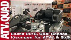 EICMA 2016, GKA: Gepäck-Lösungen für ATVs & Side-by-Sides … und hier geht´s zum Video: http://youtu.be/PzXnvnhYQ_U Auf der EICMA 2016 hat der russische Hersteller GKA ein System von Zusatz-Tanks und speziellen Gepäck-Lösungen präsentiert, das stark an amerikanische Vorbilder erinnert