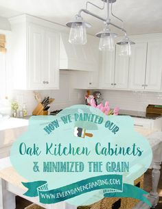 How We Painted Our Oak Cabinets... and Minimized the Grain