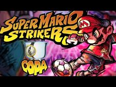 Super Mario Strikers 1080 60 FPS Copa Champiñon - YouTube