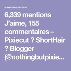 6,339 mentions J'aime, 155 commentaires – Pixiecut 🍉 ShortHair 🌍 Blogger (@nothingbutpixies) sur Instagram : «You keep asking for tutorials and they keep coming 😎😎😎 Thank you @sarahb.h for this clip.»