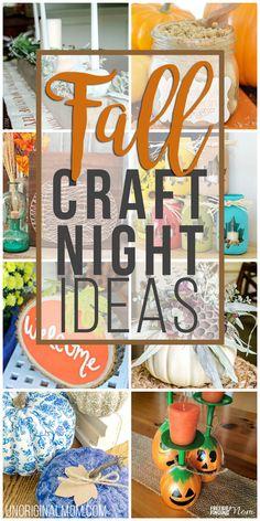 Fall Craft Night Ideas - unOriginal Mom