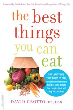 "Win A COPY of our awesome friend and fellow registered dietitian David Grotto's, aka ""The Guyatitian"" (get it the Guy-atitian?! So cute!) fabulous new book--THE BEST THINGS YOU CAN EAT! Enter the raffle!  NutritionTwins.com"