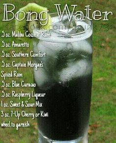 Bong Water...