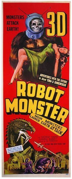 Robot Monster is a American black-and-white science fiction film (remembered as one of the worst movies ever made) Classic vintage movie poster printed on wood. Three different sizes to choose from: Medium size: x x Large size: x x Extra Large size: x x Best Movie Posters, Movie Poster Art, Horror Movie Posters, Cinema Posters, Classic Sci Fi Movies, Robot Monster, Monster Movie, Sci Fi Films, Fantasy Movies