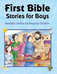 FIRST BIBLE STORIES FOR BOYS: Parragon Books: Hardcover