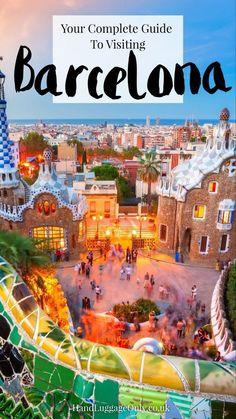 The Complete Guide To Visiting Barcelona (1) Clique aqui http://mundodeviagens.com/promocoes-de-viagens/ para aproveitar agora Viagens em Promoção!