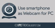 You do not have webcam, but the need for an urgent video call on Skype or some other video conferencing service? Maybe you already have a camera and you want to add a second camera to your setup? All you need is your Android phone, and the appropriate application., ip webcam, ip web camera, webcam app, smartphone webcam, ip webcam for pc, mobile webcam, smartphone web camera, ip webcam app, wireless ip webcam, phone webcam, webcam phone, webcam for phone, ip webcam pc, tablet with webc...