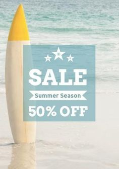 Summer sale retail discount of off this summer season. Sea background and surfboard in the sand with a gradient text box with white easy to edit text. Create Flyers, Business Flyer Templates, Summer Sale, Surfboard, Edit Text, Seasons, Retail, Box, Easy