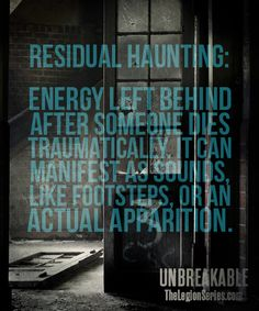 Check out this definition for Residual Haunting. Definitely something you need to know about when you read UNBREAKABLE.