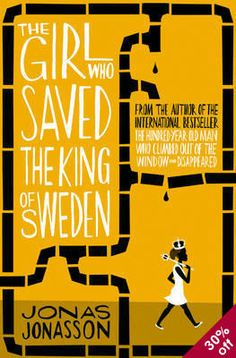Booktopia has The Girl Who Saved the King of Sweden by Jonas Jonasson. Buy a discounted Paperback of The Girl Who Saved the King of Sweden online from Australia's leading online bookstore. Free Reading, Reading Lists, Book Lists, Reading Nook, Reading 2016, Got Books, Books To Read, Noten Pdf, 100 Year Old Man