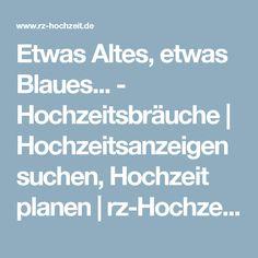 Etwas Altes, etwas Blaues... - Hochzeitsbräuche   Hochzeitsanzeigen suchen, Hochzeit planen   rz-Hochzeit.de