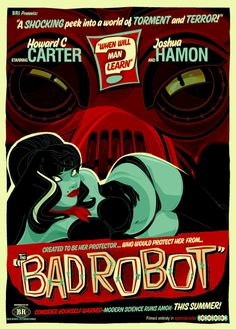 Bad Robot Posters