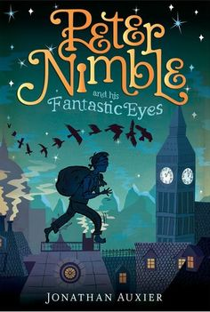 """""""Peter Nimble and his Fantastic Eyes"""" by Jonathan Auxier"""