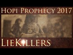 HOPI PROPHECY 2017 - A113 - By LieKillers ✡ - YouTube