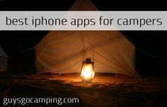 The Top 5 IOS Apps for the Modern Camper