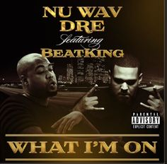 "Nu Wav Dre presents amazing new song – ""What Im On"" of Nu Wav Dre to all his audiences. Anyone who is interested to listen to this gangsta rap – must head to soundcloud and enjoy."