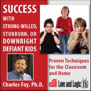 Success with Strong-Willed, Stubborn or Downright Defiant Kids (On-Demand Webinar) Training