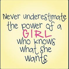 Know what you want ladies !