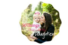 Running In Pearls: 50 Things I will teach my Daughters
