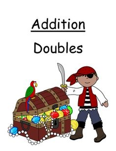 Here's a HUGE set of resources with 6 different themes for practicing doubles facts. There are dogs, pirates, dinosaurs, fish and more! Choices in color or B/W.