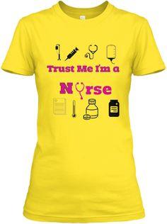 Trust Me I'm a Nurse | Teespring
