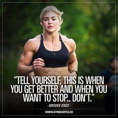 Brooke Ence quotes When you want to stop Don't is part of Crossfit motivation quotes - Brooke Ence quotes Tell yourself, this is when you get better and when you want to stop Don't Welcome to Gym Quotes! Crossfit Motivation, Fitness Studio Motivation, Crossfit Quotes, Gewichtsverlust Motivation, Gym Quote, Fitness Quotes, Weight Loss Motivation, Fitness Tips, Health Fitness