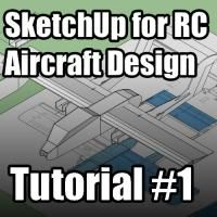 SketchUp for RC Aircraft Design Tutorial #1 - awesomeness!