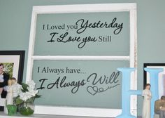 I Loved You Yesterday I Love you Still I by IndigoChicCreations, $26.00