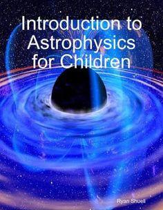 astrophysics for kids