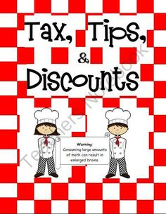 Math Munchies Cafe: Tips, Discounts, Tax, Percents from Live Laugh Learn on TeachersNotebook.com (9 pages)  - This real life application will help your students practice finding prices after taxes, tips, and discounts. Transform your classroom into a restaurant with these easy to follow guidelines, menu, and student worksheets!