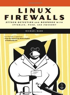 👓Télécharger👓 Linux Firewalls: Attack Detection and Response with iptables, psad, and fwsnort by Michael Rash Livre PDF Gratuit 【 Rash-Michael Rash】 Computer Coding, Best Computer, Computer Science, Computer Basics, Computer Class, Computer Programming, Francois 2, Linux Kernel, Books