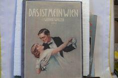 Antiquarisches Notenbuch Das ist Mein Wien  Wiener Walzer 1925 | eBay Cover, Books, Ebay, Sheet Music Book, Dance, Libros, Book, Book Illustrations, Libri