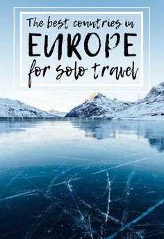 The best countries in Europe For Solo Travel!
