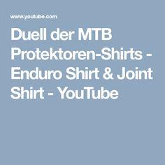 Duell der MTB Protektoren-Shirts - Enduro Shirt & Joint Shirt - YouTube