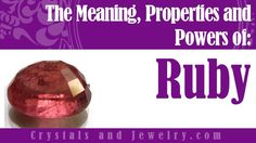 Ruby Stones: Meaning, Properties and Powers - The Complete Guide