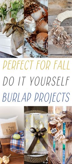 17 Perfect for Fall DIY Burlap Projects - The Cottage Market
