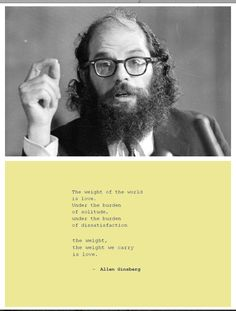 "Allen Ginsberg on love, from ""Song."""
