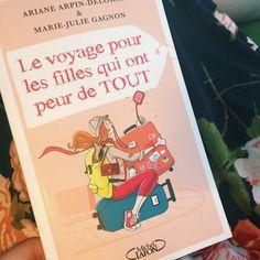 Le voyage pour les filles qui ont peur de tout! Un livre que j'ai très hâte de lire! :) Plus que quelques jours avant la sortie...