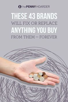One of the easiest ways to save money is to buy products that last. The next best thing is to buy products with lifetime warranties, like the ones sold by these companies. /thepennyhoarder/