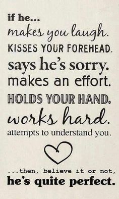 Top 30 love quotes with pictures. Inspirational quotes about love which might inspire you on relationship. Cute love quotes for him/her Cute Quotes, Great Quotes, Quotes To Live By, Funny Quotes, Perfect Man Quotes, Amazing Man Quotes, Cute Sayings, Good Man Quotes, Romantic Sayings