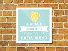 freebie free printable coffee café wall art quadrinho grátis imprimir