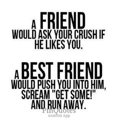 Funny love quotes for crush funny crush quotes unique brilliant quotes that sum up friendship quotes Love Quotes, Funny Quotes, Inspirational Quotes, Amazing Quotes, Amazing Friend Quotes, Having A Crush Quotes, Quotes For Your Crush, Amazing Friends, Super Quotes